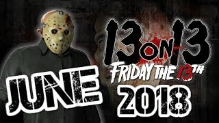 13 On 13 - Friday The 13th News Update - June 2018