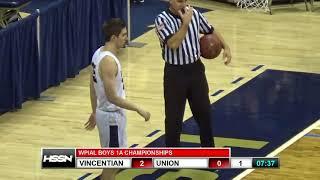 WPIAL Boys Basketball Class 1A Championship - Union vs Vincentian Academy