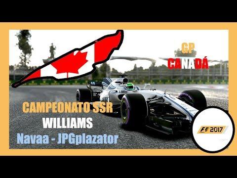 GP CANADÁ / F1 2017 CAMPEONATO SSR / Team Williams - Navaa y JPGplazator