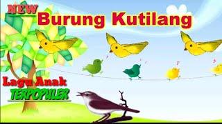 Lagu Anak Burung Kutilang _ Lagu Anak Indonesia Populer