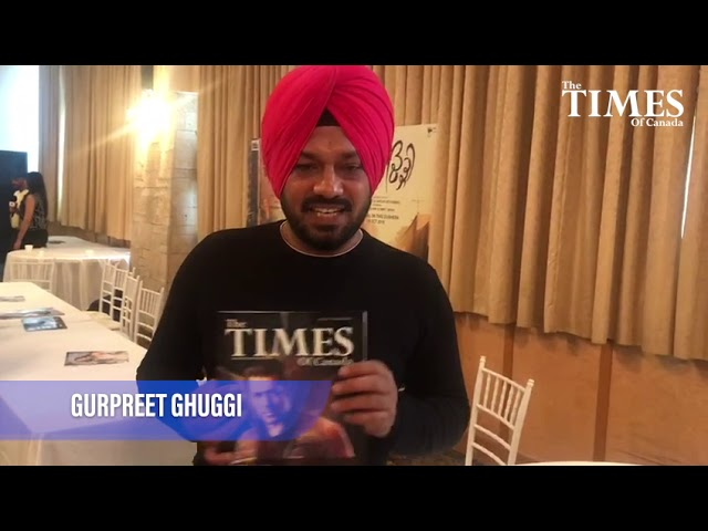 Gurpreet Ghuggi Talking About The Times of Canada Magazine