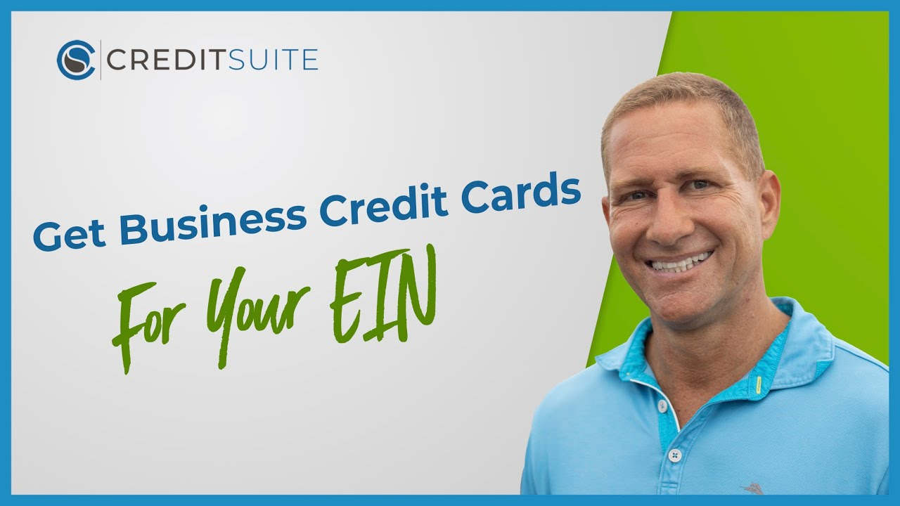 How To Get Business Credit Cards For Your Ein With No Personal