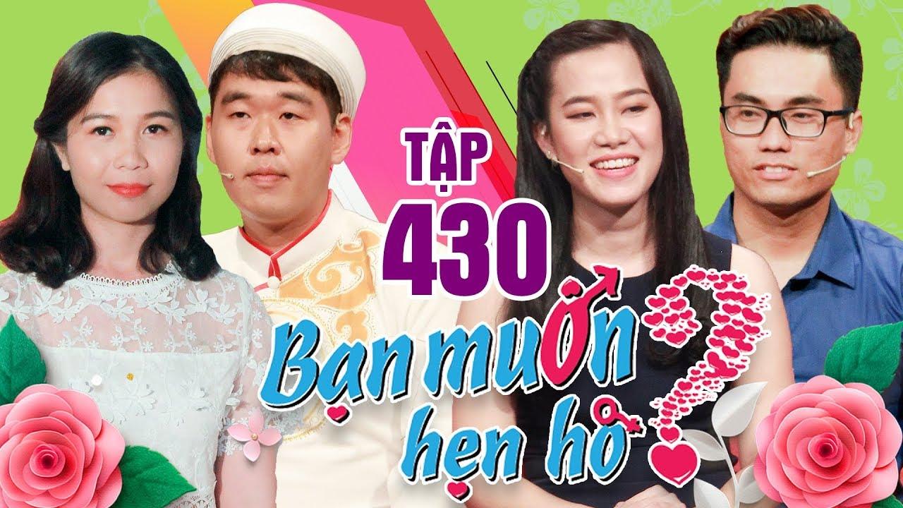 BẠN MUỐN HẸN HÒ #430 UNCUT | Phát sốt soái ca Hàn Quốc sang tìm vợ và muốn CHẾT LUÔN Ở VIỆT NAM ?
