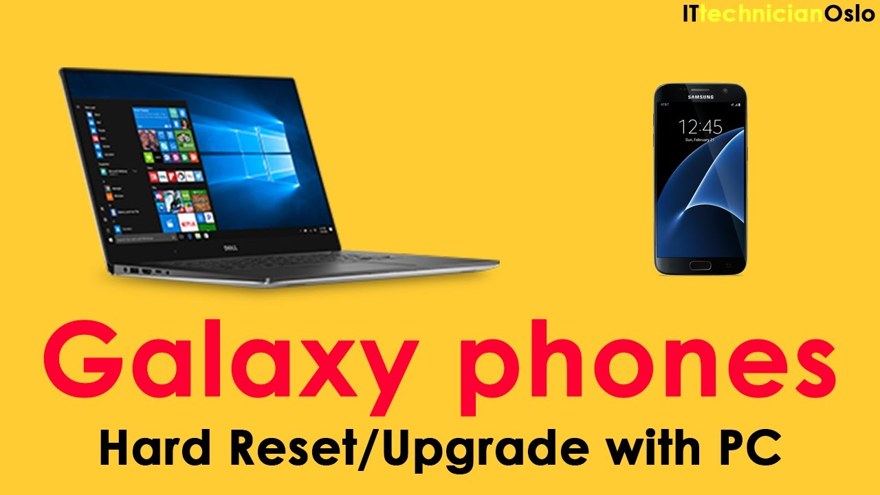 How to Hard reset Galaxy S7 Factory reset or Upgrade to latest Android with  PC