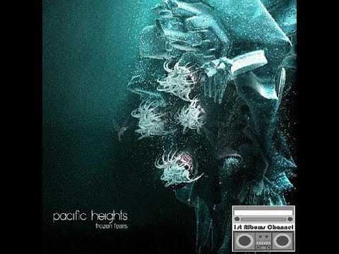 Pacific Heights - Frozen Fears (2003) Full Album