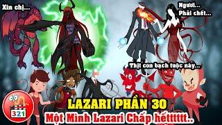 Câu Chuyện Lazari Phần 30: Lazari Hóa Quỷ Một Mình Chấp Hết Và Sự Xuất Hiện Của SlenderWoman