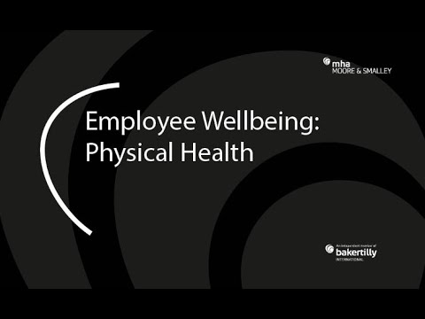 Employee Wellbeing: Physical Health