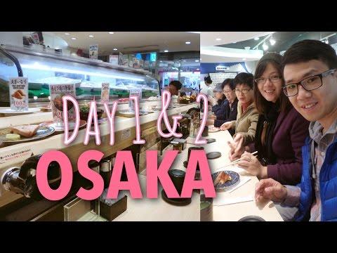 Day 1 & 2 : Osaka | Japan Vlog 2016