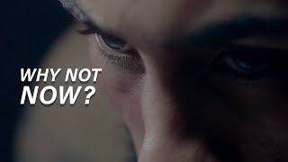 WHY NOT NOW? - Best Motivational Video 2019