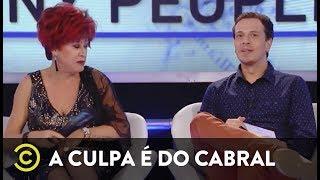 A Culpa é do Cabral - Mineirices - Nany People