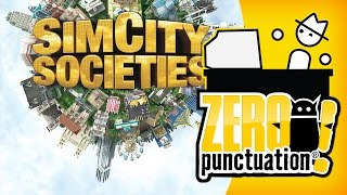 SIM CITY SOCIETIES (Zero Punctuation)