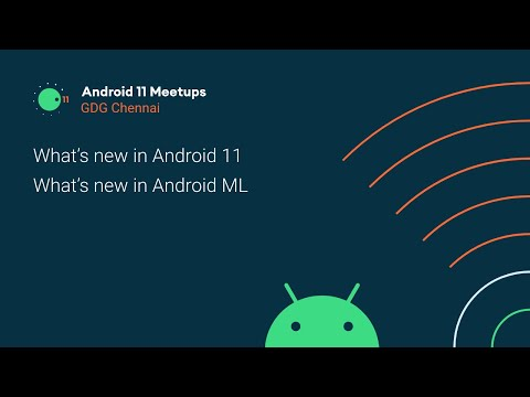 Android 11 Meetup   GDG Chennai