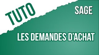 [TUTO] Créer une demande d'achat sur Sage 100c Gestion Commerciale