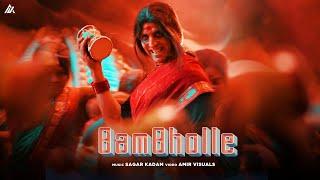 BamBholle - Laxmii | Akshay Kumar | Viruss | Ullumanati | Sagar Kadam |