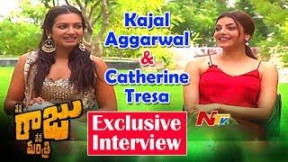 Kajal Aggarwal & Catherine Tresa Exclusive Interview || Nene Raju Nene Mantri || NTV