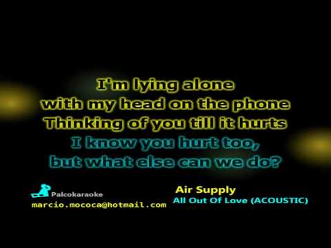Air Supply   All Out Of Love ACOUSTIC - Karaoke
