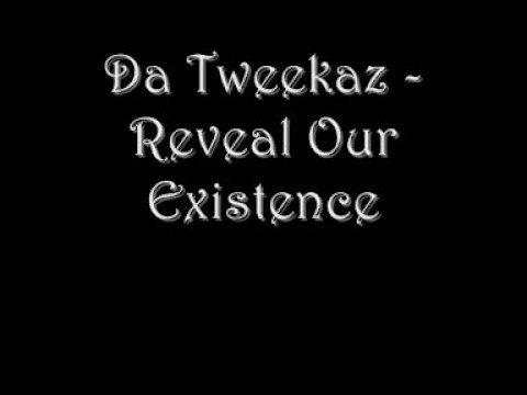 Da Tweekaz - Reveal Our Existence
