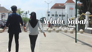 SHIFFAH HARUN - Selalu Sabarvideo cover by little shinne