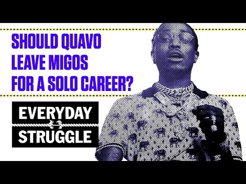 Thumbnail: Should Quavo Leave Migos for a Solo Career? | Everyday Struggle