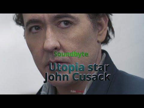 Utopia star John Cusack on the Fun of dystopia!