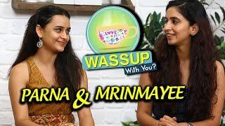 WassUp With You | Episode 4 | Mrinmayee Godbole & Parna Pethe | Chi Va Chi Sau Ka, Faster Phene