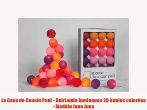 la case de cousin paul guirlande lumineuse 20 boules color es mod le june juea youtube. Black Bedroom Furniture Sets. Home Design Ideas