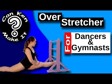Make an Over-Stretcher for Your Dancer or Gymnast to Help Them Improve Their Flexibilty