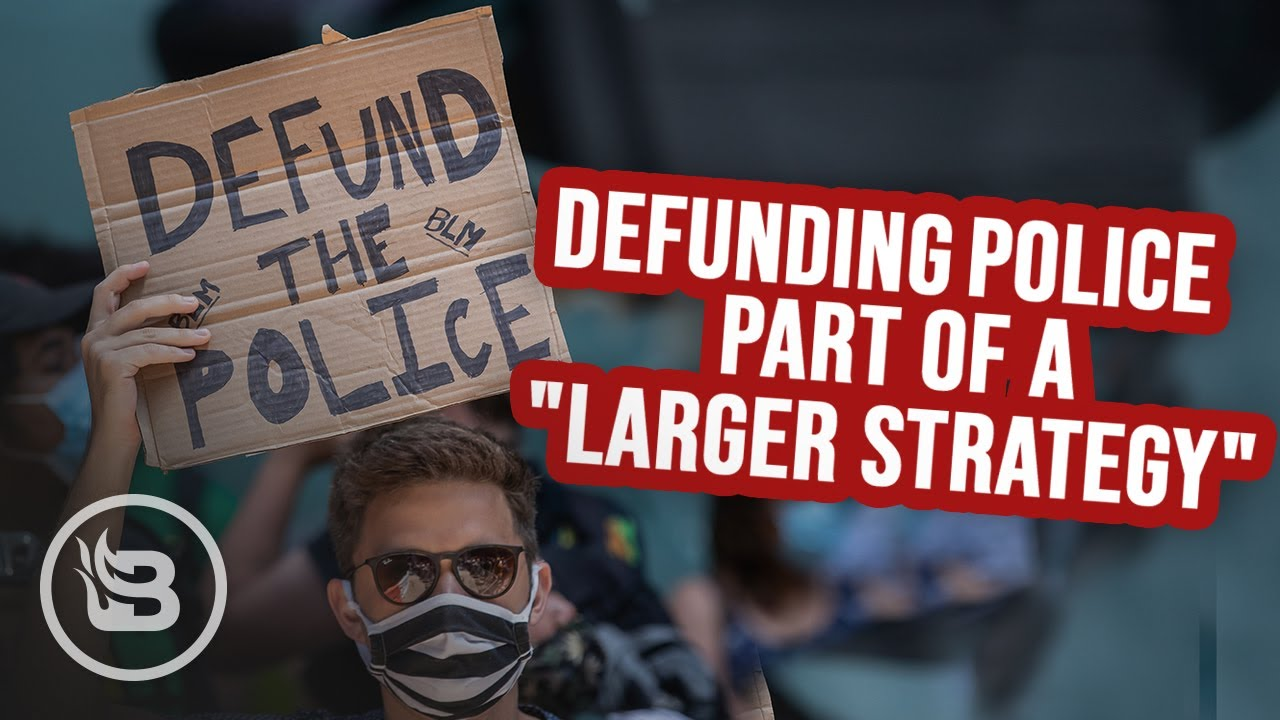 """""""Defunding"""" the Police Is Part of a LARGER Leftist Strategy 