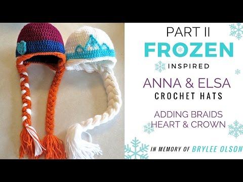 For Brylee: Part 2 Frozen Inspired Anna & Elsa Crochet Hat Tutorial