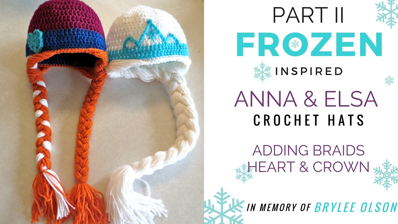 For Brylee Part 2 Frozen Inspired Anna Elsa Crochet Hat Tutorial