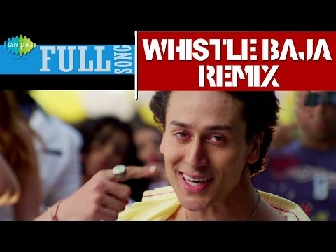 Heropanti : Whistle Baja Remix | Full Song | Dj Notorious | Tiger Shroff, Kriti Sanon