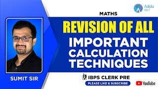 IBPS CLERK PRE | Revision Of All Important Calculation Techniques | MATHS | By Sumit Sir | 12:00 PM