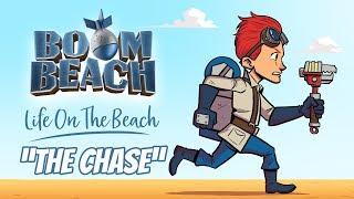 Boom Beach: The Chase!