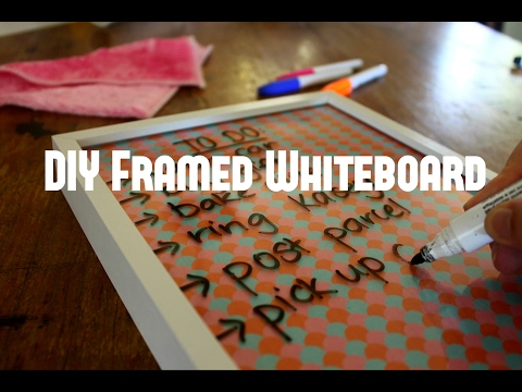 DIY Framed Whiteboard