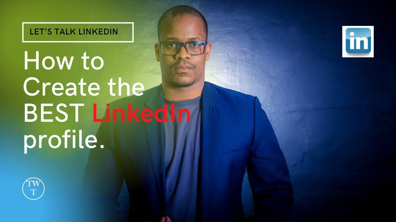 How to create the best LinkedIn Profile | Tshidi Khunou