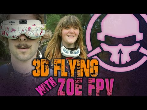 3D Flying with Zoe FPV