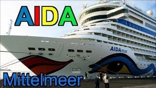 Mittelmeer Kreuzfahrt mit der AIDAmar