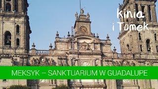 Sanktuarium Matki Bożej z Guadalupe na wesoło. Meksyk.