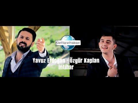 Yavuz Erdoğan - Özgür Kaplan - Intihar