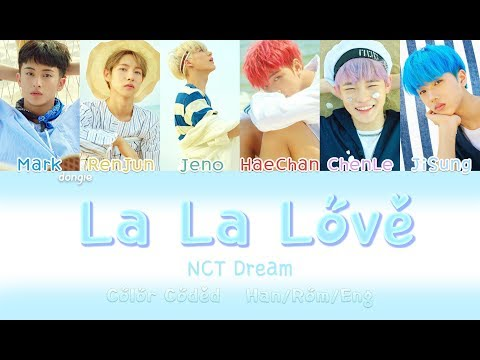 NCT DREAM - La La Love [Color Coded Lyrics] [HAN|ROM|ENG]