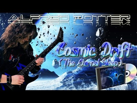 Alfred Potter - Cosmic Drift: The Eternal Sleep