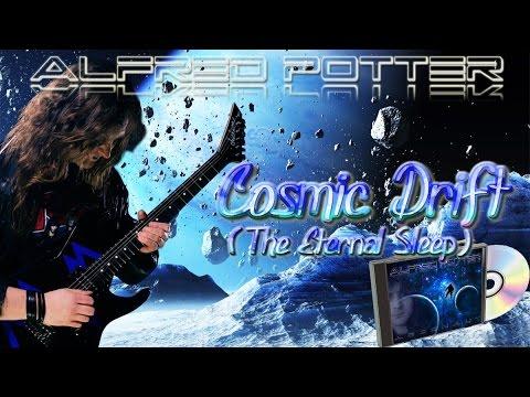 Alfred Potter - Cosmic Drift: The Eternal Sleep