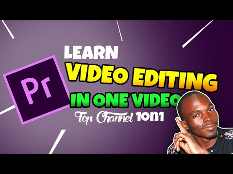 learn video editing in one video