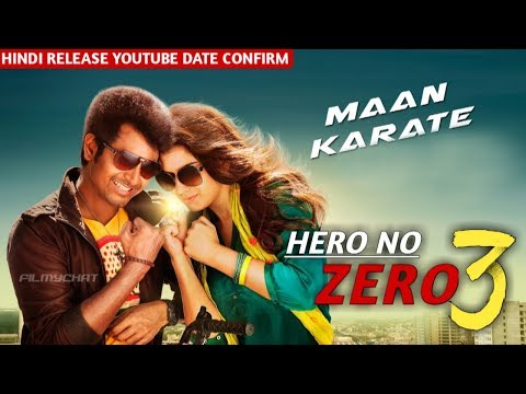 Hero No. Zero 3 (Maan Karate) Hindi Release Youtube Premiere Date Confirm | Sivakarthikeyan,Hanshika
