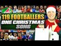 119 FOOTBALLERS 1 SONG! 🎄 Band Aid Christmas Football Songs