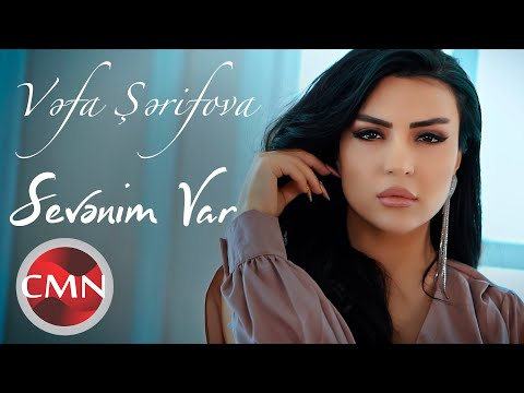 Vefa Serifova - Sevenim Var (Yeni Klip 2021)