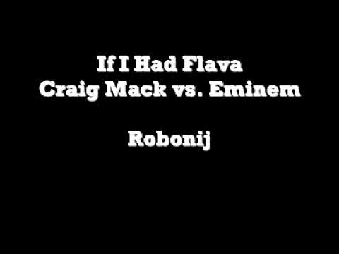 Craig Mack vs. Eminem - If I Had Flava