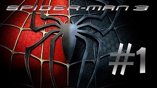 Spider-Man 3: The Videogame - Walkthrough part 1 (HD) - (Xbox 360 / PS3 / PC)