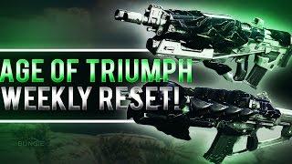 Destiny Weekly Reset! Age of Triumph! Raid Challenges, Nightfall, Weekly Heroics/Crucible etc.