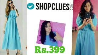 Shopclues online shopping reviews & haul || shopclues dress review rs399